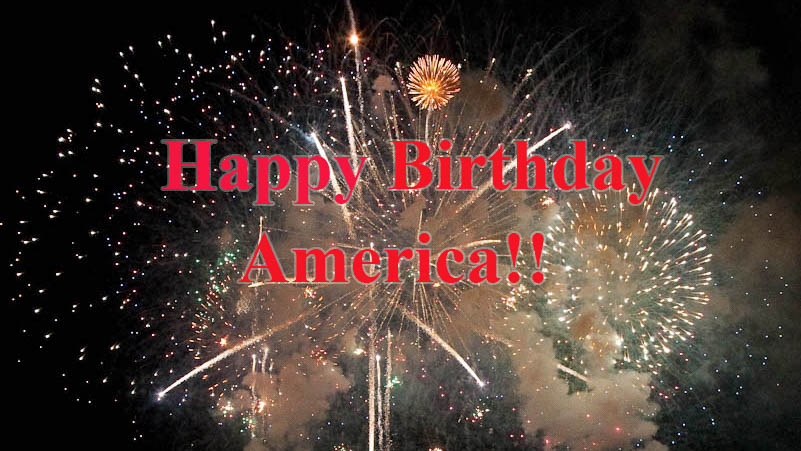 160703 Happy Birthday America Edit 2 - Happy Birthday America!